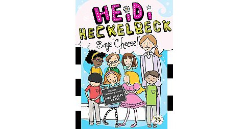 Heidi Heckelbeck Says Cheese! ( Heidi Heckelbeck) (Paperback) by Wanda Coven - image 1 of 1
