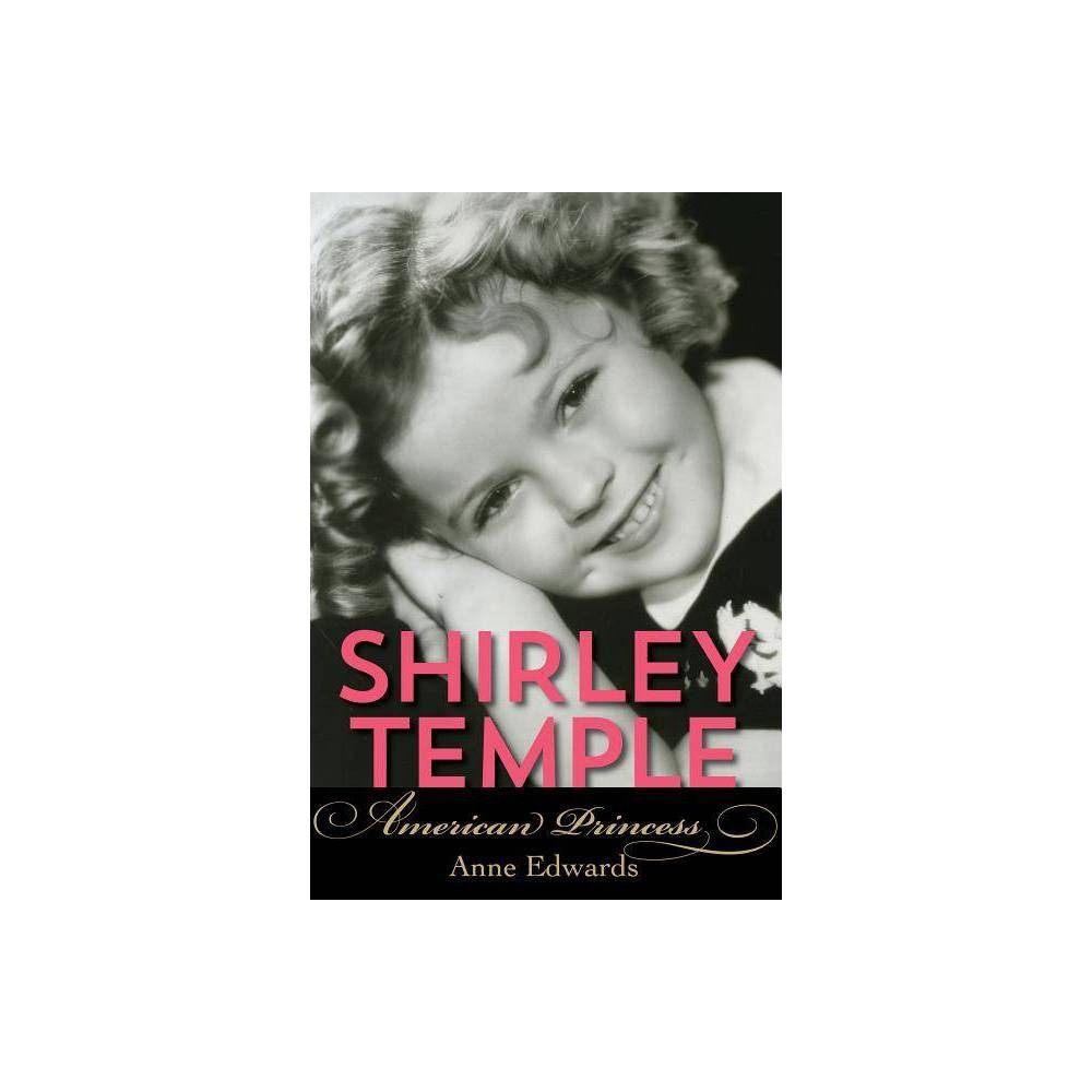 Shirley Temple By Anne Edwards Paperback