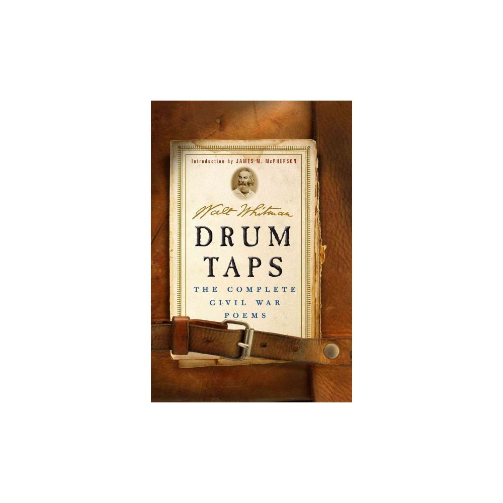 Drum Taps : The Complete Civil War Poems (Hardcover) (Walt Whitman)