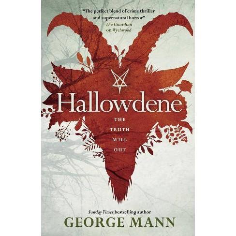 Wychwood - Hallowdene - by  George Mann (Paperback) - image 1 of 1