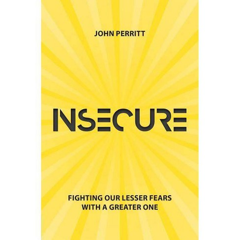 Insecure - by  John Perritt (Paperback) - image 1 of 1