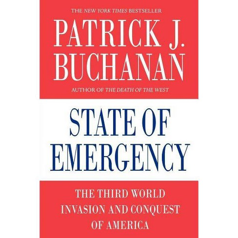 State of Emergency - by  Patrick J Buchanan (Paperback) - image 1 of 1
