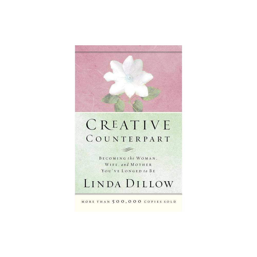 Creative Counterpart By Linda Dillow Paperback
