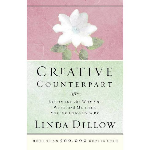Creative Counterpart - by  Linda Dillow (Paperback) - image 1 of 1