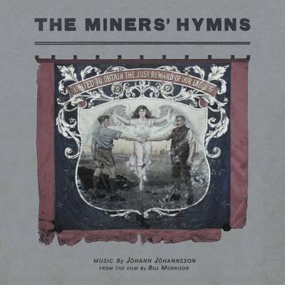 J¢hann J¢hannsson - The Miners' Hymns (2 LP) (Vinyl)