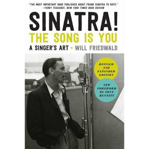Sinatra! the Song Is You - by  Will Friedwald (Paperback) - image 1 of 1