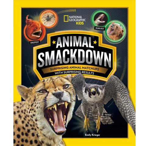 Animal Smackdown : Surprising Animal Matchups with Surprising Results -  by Emily Krieger (Paperback) - image 1 of 1