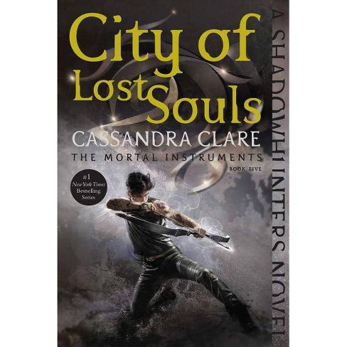 City of Lost Souls - (Mortal Instruments) by  Cassandra Clare (Paperback) - image 1 of 1