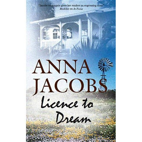 Licence to Dream - by  Anna Jacobs (Hardcover) - image 1 of 1