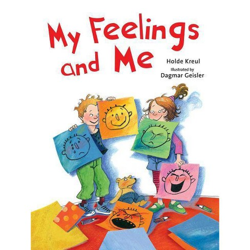 My Feelings and Me - by  Holde Kreul (Hardcover) - image 1 of 1