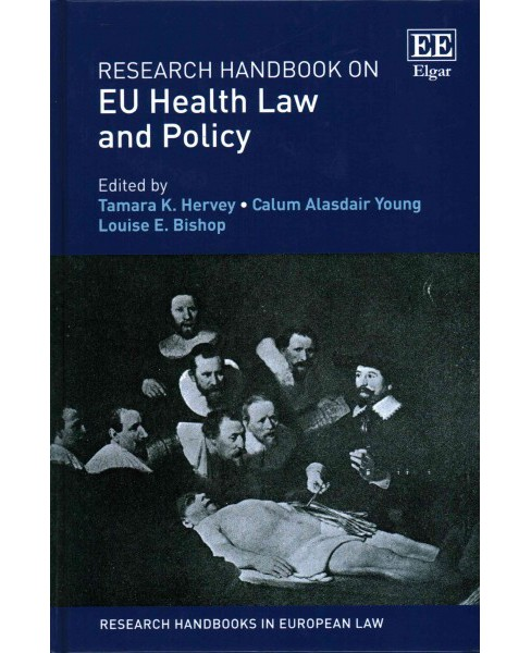Research Handbook on Eu Health Law and Policy (Hardcover) (Tamara K. Hervey & Calum Alasdair Young & - image 1 of 1