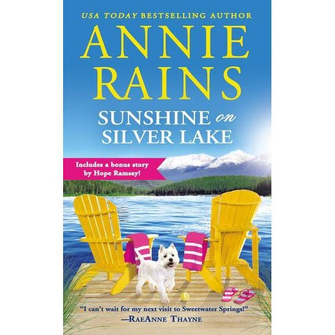 Sunshine on Silver Lake - (Sweetwater Springs) by  Annie Rains (Paperback) - image 1 of 1