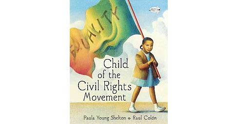 Child of the Civil Rights Movement (Paperback) - image 1 of 1