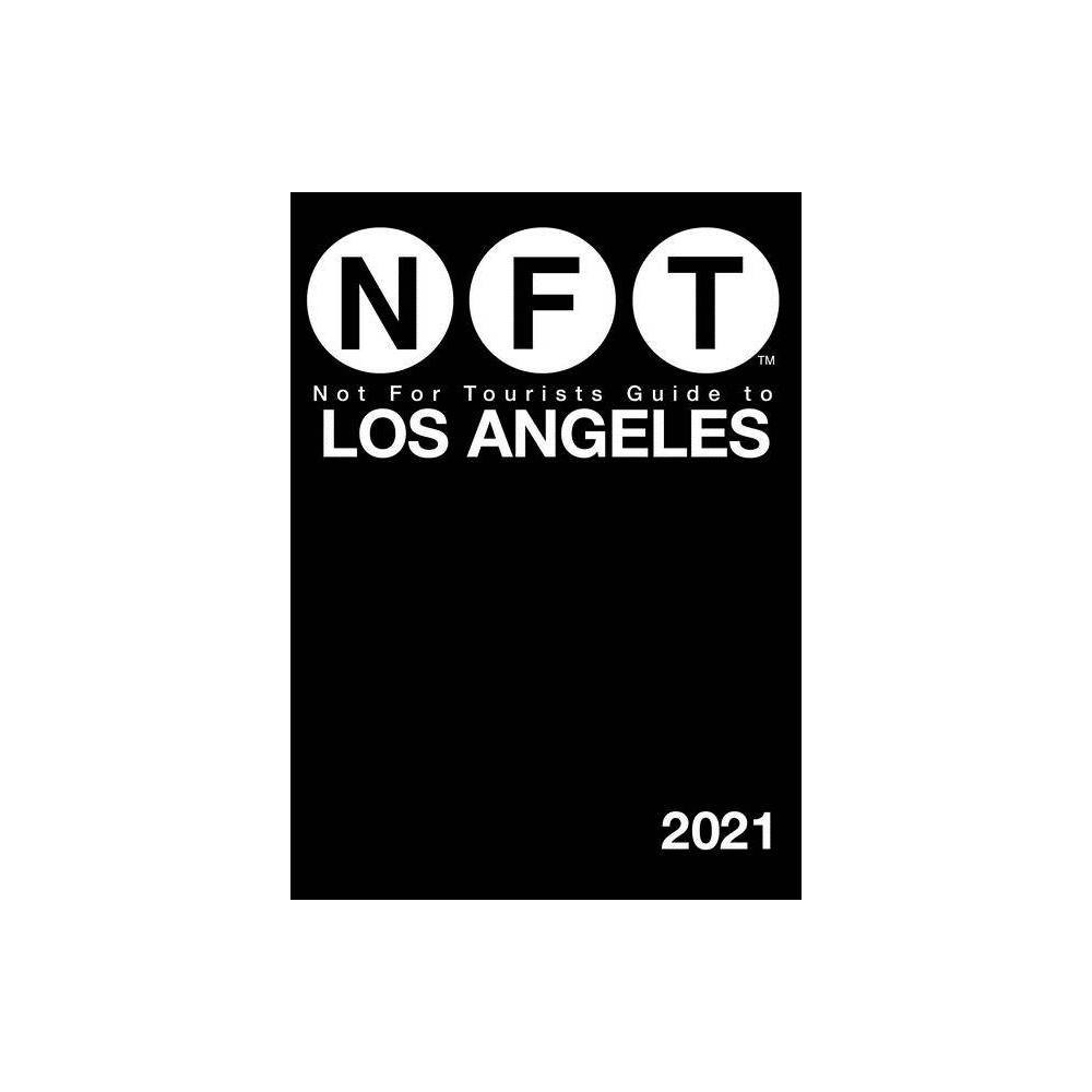 Not For Tourists Guide To Los Angeles 2021 Not For Tourists Guide To Brooklyn Paperback