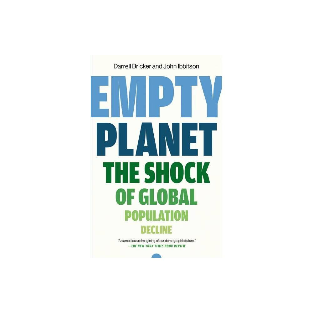 Empty Planet By Darrell Bricker John Ibbitson Paperback