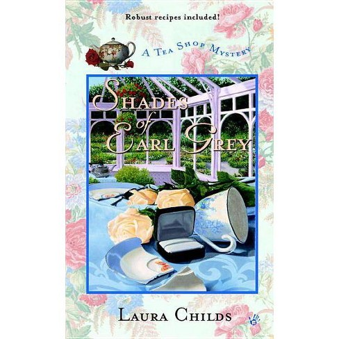 Shades of Earl Grey - (Tea Shop Mysteries) by  Laura Childs (Paperback) - image 1 of 1