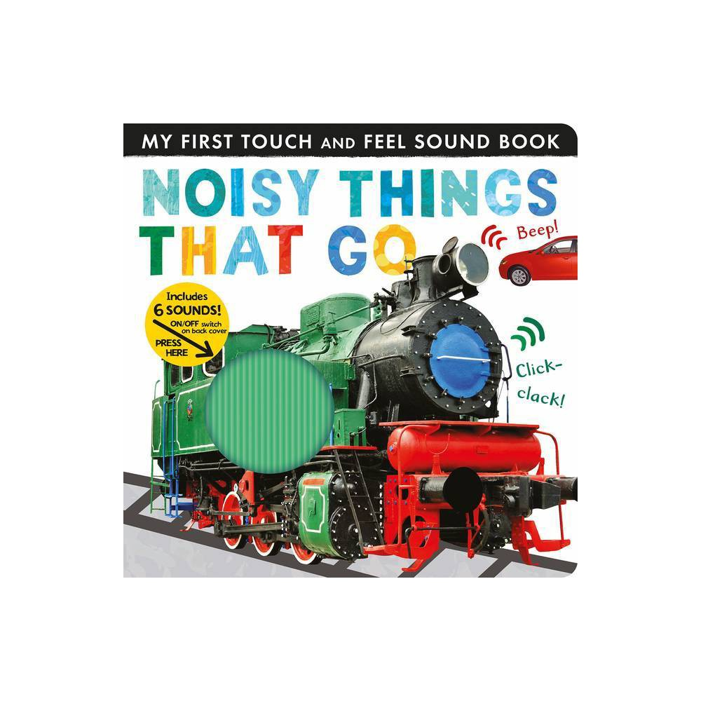 Noisy Things That Go - (My First) by Libby Walden (Board_book) was $14.99 now $6.99 (53.0% off)