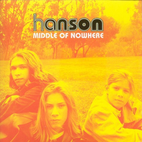 Hanson - Middle of Nowhere (CD) - image 1 of 3