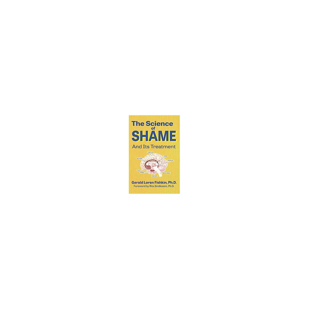 Science of Shame and Its Treatment (Paperback) (Ph.D. Gerald Loren Fishkin)