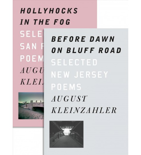 Before Dawn on Bluff Road / Hollyhocks in the Fog : Selected New Jersey Poems / Selected San Francisco - image 1 of 1