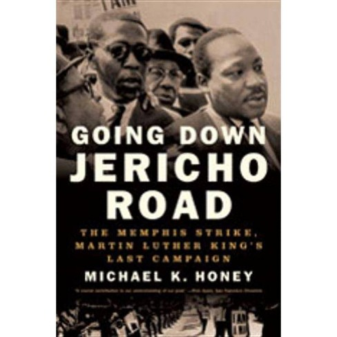 Going Down Jericho Road - by  Michael K Honey (Paperback) - image 1 of 1