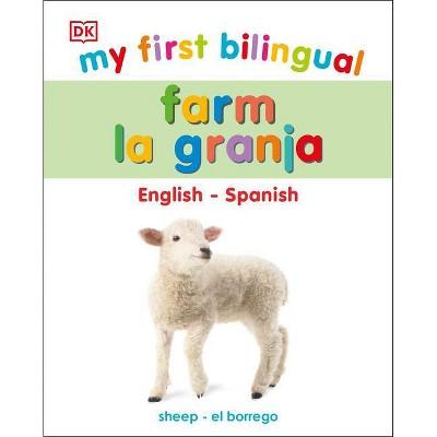 My First Bilingual Farm - La Granja - (Board Book)