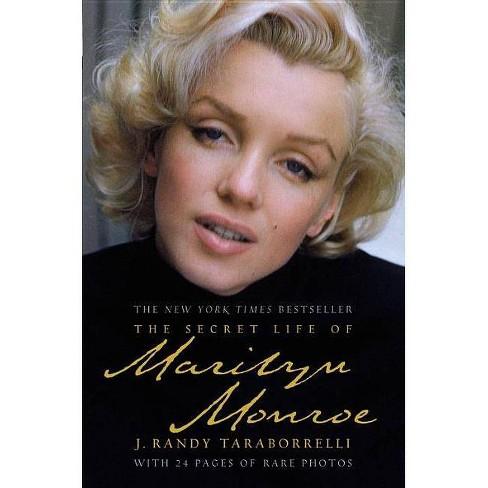 The Secret Life of Marilyn Monroe - by  J Randy Taraborrelli (Paperback) - image 1 of 1