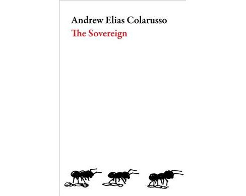 Sovereign (Paperback) (Andrew Elias Colarusso) - image 1 of 1