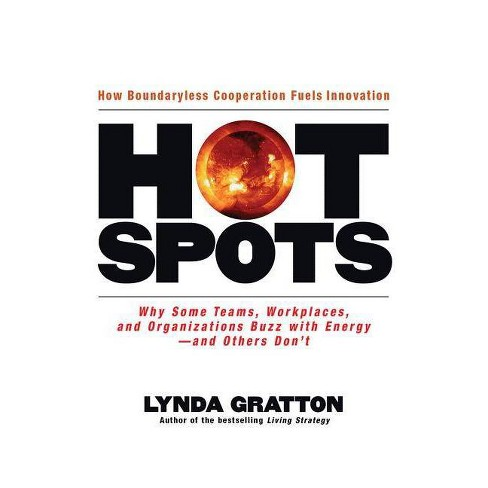 Hot Spots - by  Lynda Gratton (Hardcover) - image 1 of 1