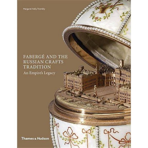 Faberg� and the Russian Crafts Tradition - by  Margaret Trombly (Hardcover) - image 1 of 1