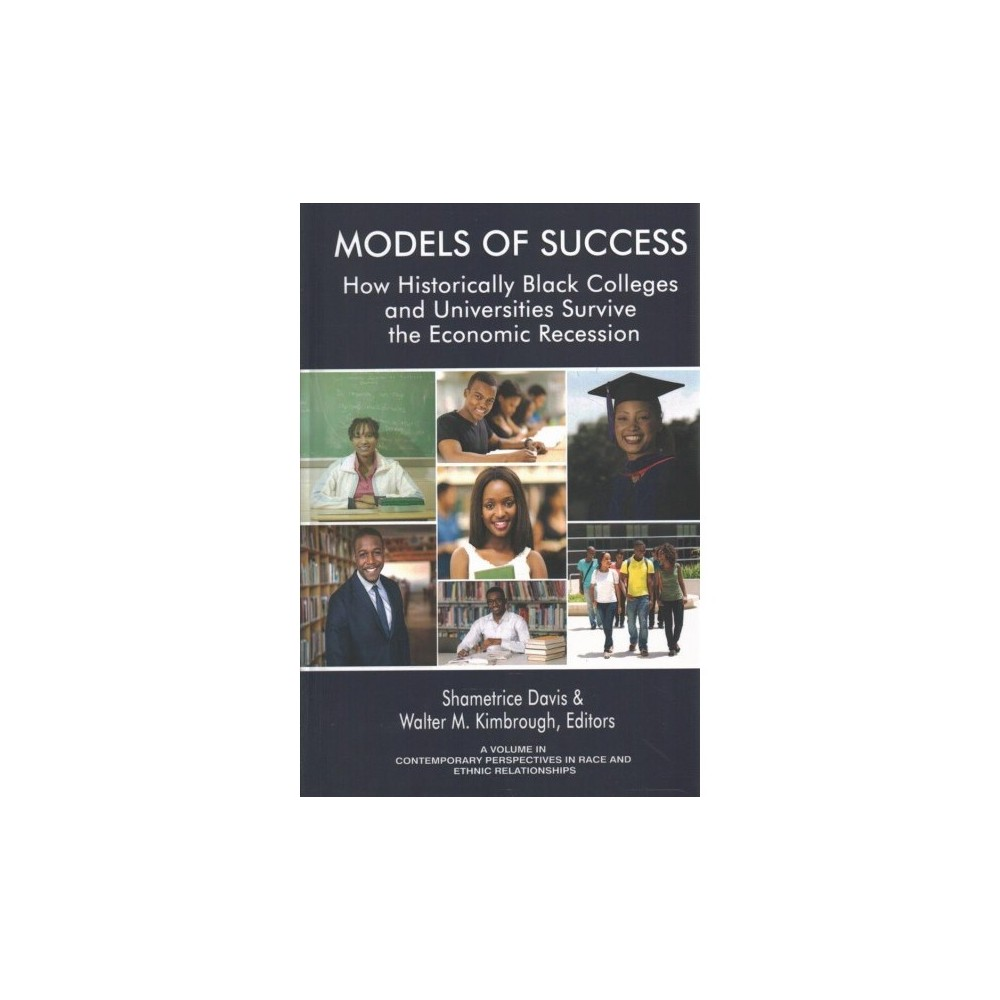 Models of Success : How Historically Black Colleges and Universities Survive the Economic Recession