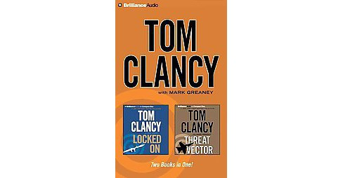 Locked On / Threat Vector (Abridged) (CD/Spoken Word) (Tom Clancy) - image 1 of 1