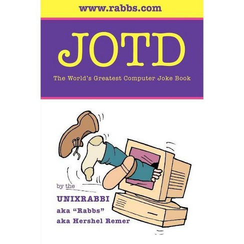 Jotd the World's Greatest Computer Joke Book - by  Hershel Remer (Paperback) - image 1 of 1