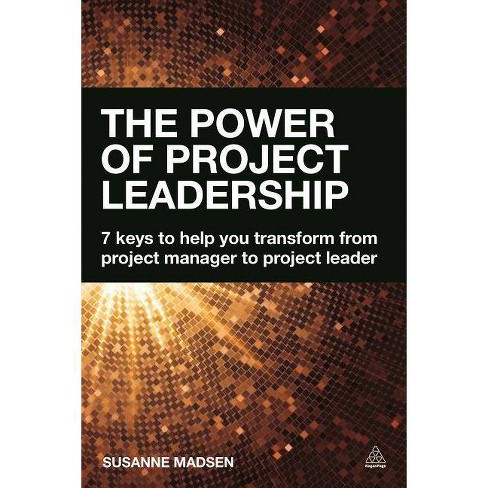 The Power of Project Leadership - by  Susanne Madsen (Paperback) - image 1 of 1