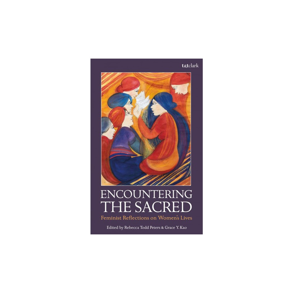 Encountering the Sacred : Feminist Reflections on Women's Lives - (Paperback)