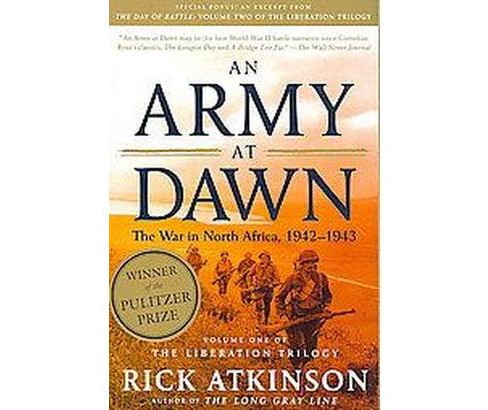 Army at Dawn : The War in North Africa, 1942-1943 (Revised) (Paperback) (Rick Atkinson) - image 1 of 1