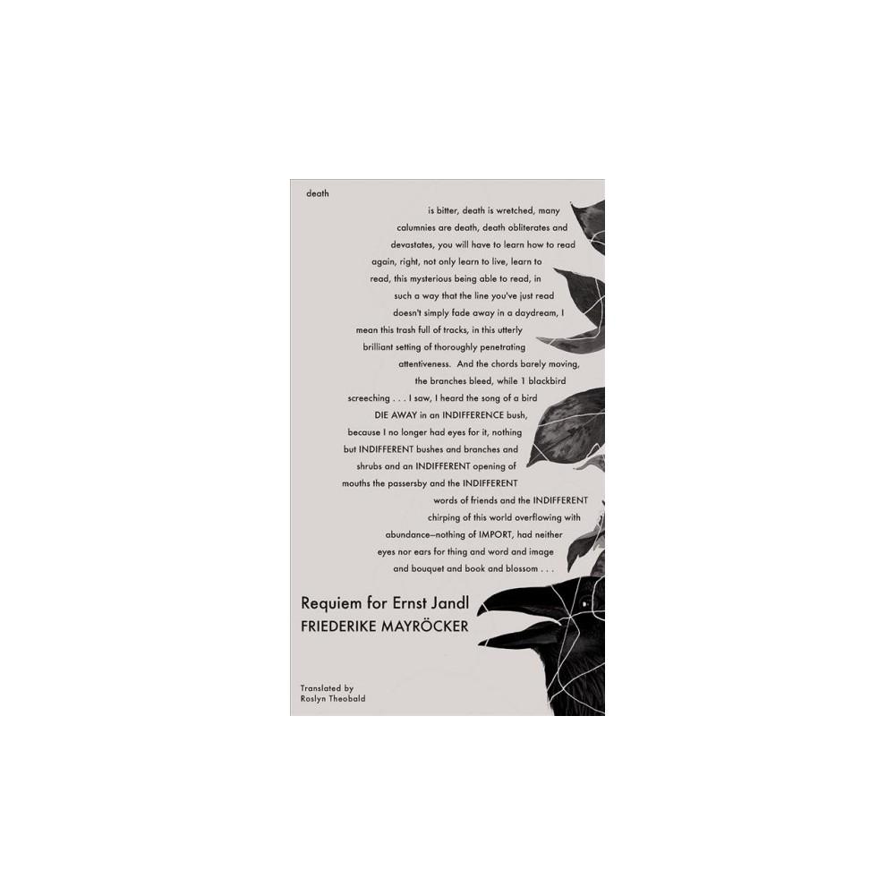 Requiem for Ernst Jandl - (The German List) by Friederike Mayrocker (Hardcover)