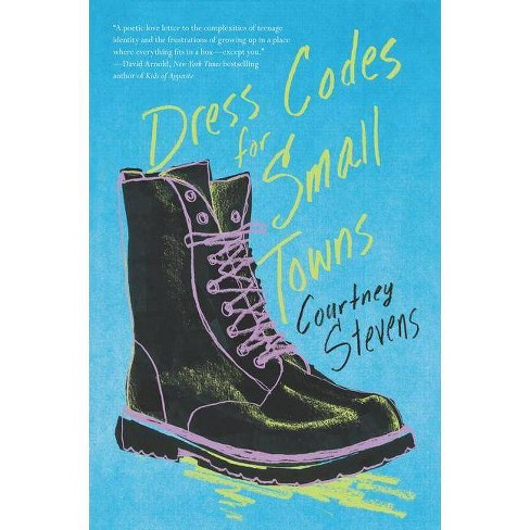 Dress Codes for Small Towns - by  Courtney Stevens (Paperback) - image 1 of 1