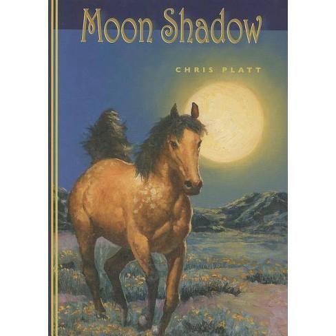 Moon Shadow - by  Chris Platt (Hardcover) - image 1 of 1