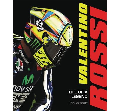 Valentino Rossi : Life of a Legend (Hardcover) (Michael Scott) - image 1 of 1