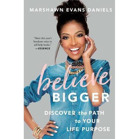 Believe Bigger - by  Marshawn Evans Daniels (Paperback) - image 1 of 1
