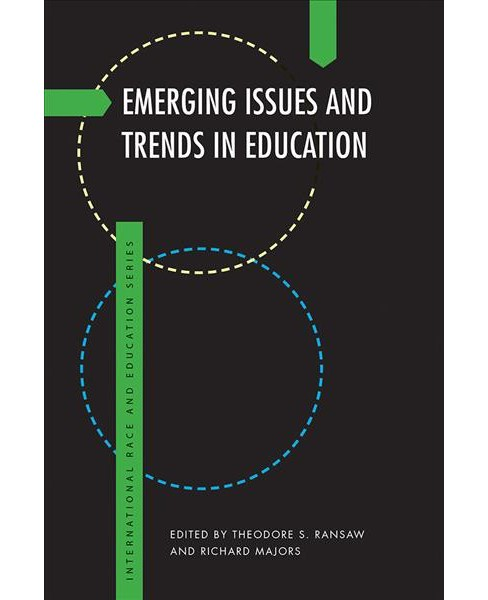 Emerging Issues and Trends in Education -  (Paperback) - image 1 of 1