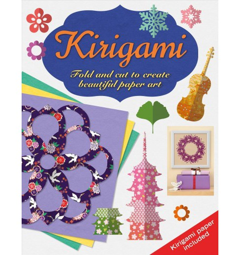 Kirigami : Fold and Cut to Create Beautiful Paper Art (Paperback) (Monika Cilmi) - image 1 of 1