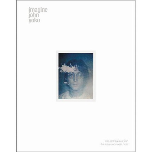 Imagine John Yoko - by  John Lennon & Yoko Ono (Hardcover) - image 1 of 1