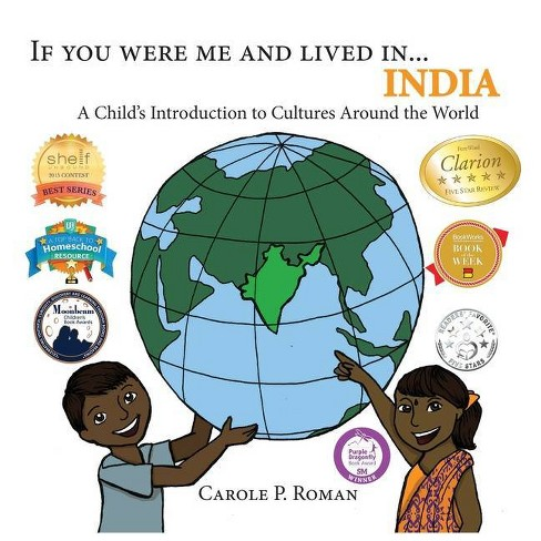 If You Were Me and Lived in...India - (If You Were Me and Lived In... Cultural) by  Carole P Roman - image 1 of 1