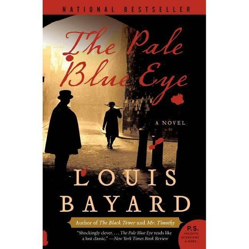 The Pale Blue Eye - (P.S.) by  Louis Bayard (Paperback) - image 1 of 1