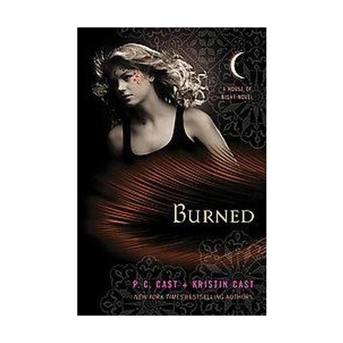 Burned House Of Night Hardcover By P C Cast