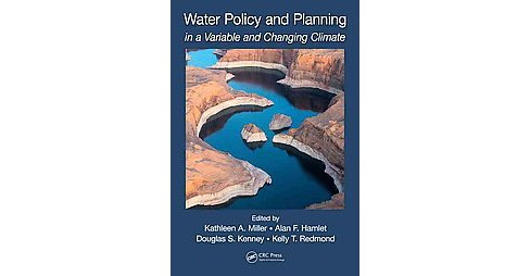 Water Policy and Planning in a Variable and Changing Climate : Insights from the Western United States - image 1 of 1