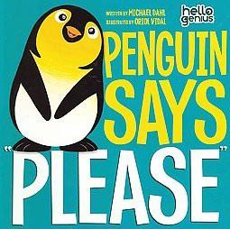 Penguin Says  Please  (Hardcover)(Michael Dahl)