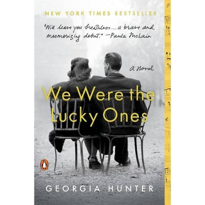 We Were the Lucky Ones -  Reprint by Georgia Hunter (Paperback)